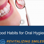 Good Habits for Oral Hygiene (Video)