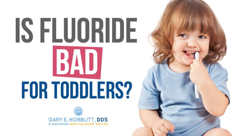 Is It True That Fluoride Is Bad For Toddlers
